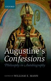 Augustine's Confessions: Philosophy in Autobiography