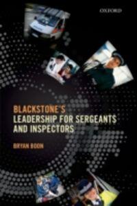 Foto Cover di Leadership for Sergeants and Inspectors, Ebook inglese di Bryan Boon, edito da OUP Oxford