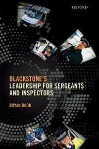 Foto Cover di Leadership for Sergeants and Inspectors, Ebook inglese di Bryan Boon, edito da OUP Oxford