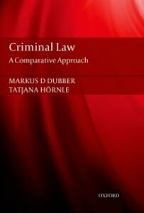 Ebook in inglese Criminal Law: A Comparative Approach Dubber, Markus , H&ouml , rnle, Tatjana