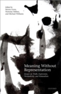 Ebook in inglese Meaning Without Representation: Essays on Truth, Expression, Normativity, and Naturalism -, -