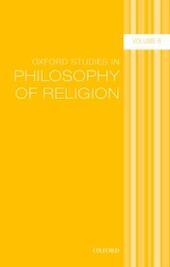 Oxford Studies in Philosophy of Religion Volume 6