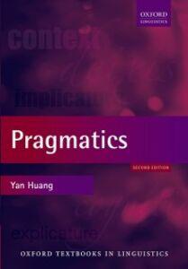 Ebook in inglese Pragmatics Huang, Yan