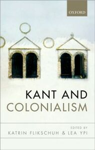 Ebook in inglese Kant and Colonialism: Historical and Critical Perspectives -, -