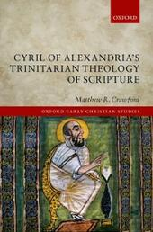Cyril of Alexandria's Trinitarian Theology of Scripture