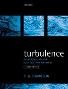 Foto Cover di Turbulence: An Introduction for Scientists and Engineers, Ebook inglese di Peter Davidson, edito da OUP Oxford