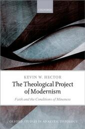 Theological Project of Modernism: Faith and the Conditions of Mineness