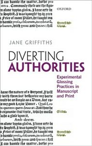 Ebook in inglese Diverting Authorities: Experimental Glossing Practices in Manuscript and Print Griffiths, Jane