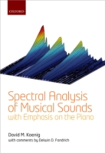 Ebook in inglese Spectral Analysis of Musical Sounds with Emphasis on the Piano Koenig, David M.