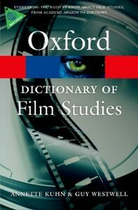 Ebook in inglese Dictionary of Film Studies Kuhn, Annette , Westwell, Guy