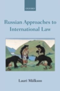 Ebook in inglese Russian Approaches to International Law M&auml , lksoo, Lauri
