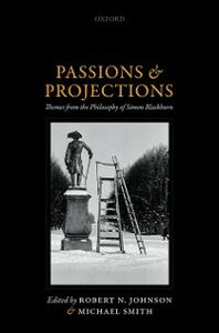 Foto Cover di Passions and Projections: Themes from the Philosophy of Simon Blackburn, Ebook inglese di  edito da OUP Oxford