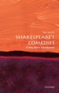 Ebook in inglese Shakespeare's Comedies: A Very Short Introduction van Es, Bart