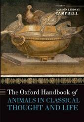 Oxford Handbook of Animals in Classical Thought and Life