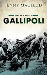 Ebook in inglese Gallipoli: Great Battles Series Macleod, Jenny