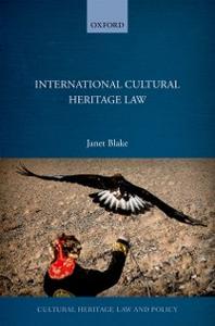 Ebook in inglese International Cultural Heritage Law Blake, Janet