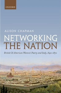 Ebook in inglese Networking the Nation: British and American Womens Poetry and Italy, 1840-1870 Chapman, Alison