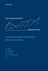 Advanced Data Assimilation for Geosciences: Lecture Notes of the Les Houches School of Physics: Special Issue, June 2012