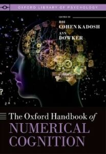 Foto Cover di Oxford Handbook of Numerical Cognition, Ebook inglese di  edito da OUP Oxford