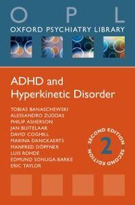 Foto Cover di ADHD and Hyperkinetic Disorder, Ebook inglese di AA.VV edito da OUP Oxford