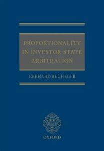 Ebook in inglese Proportionality in Investor-State Arbitration B&uuml , cheler, Gebhard