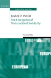 Justice in the EU: The Emergence of Transnational Solidarity