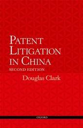 Patent Litigation in China 2e