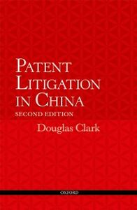 Ebook in inglese Patent Litigation in China 2e Clark, Douglas
