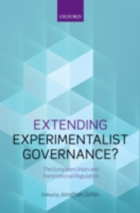 Ebook in inglese Extending Experimentalist Governance?: The European Union and Transnational Regulation -, -