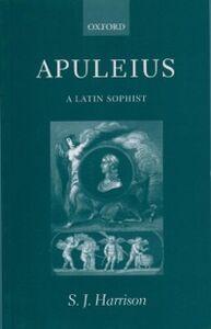 Ebook in inglese Apuleius: A Latin Sophist Harrison, S. J.