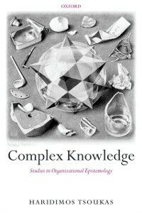 Ebook in inglese Complex Knowledge: Studies in Organizational Epistemology Tsoukas, Haridimos