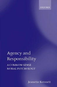 Ebook in inglese Agency and Responsibility: A Common-Sense Moral Psychology Kennett, Jeanette