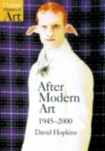 Foto Cover di After Modern Art 1945-2000, Ebook inglese di David Hopkins, edito da OUP Oxford