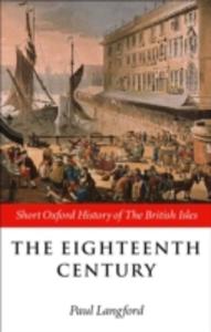 Ebook in inglese Eighteenth Century: 1688-1815 -, -