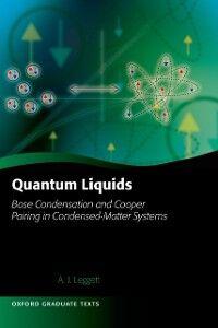 Foto Cover di Quantum Liquids: Bose condensation and Cooper pairing in condensed-matter systems, Ebook inglese di Anthony James Leggett, edito da OUP Oxford