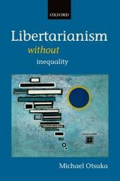 Libertarianism without Inequality