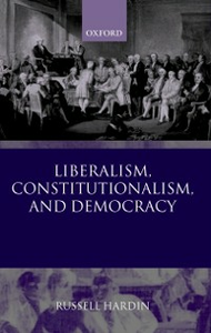Ebook in inglese Liberalism, Constitutionalism, and Democracy Hardin, Russell