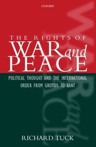 Foto Cover di Rights of War and Peace: Political Thought and the International Order from Grotius to Kant, Ebook inglese di Richard Tuck, edito da OUP Oxford