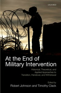 Ebook in inglese At the End of Military Intervention: Historical, Theoretical and Applied Approaches to Transition, Handover and Withdrawal -, -