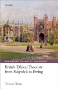Ebook in inglese British Ethical Theorists from Sidgwick to Ewing Hurka, Thomas