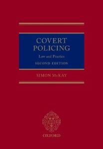 Foto Cover di Covert Policing: Law and Practice, Ebook inglese di Simon McKay, edito da OUP Oxford