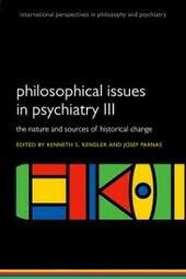 Philosophical issues in psychiatry III: The Nature and Sources of Historical Change