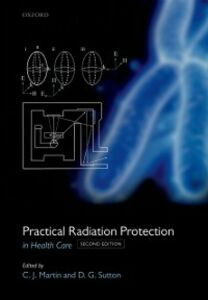 Ebook in inglese Practical Radiation Protection in Healthcare -, -