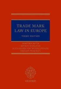 Ebook in inglese Trade Mark Law in Europe 3e Botis, Dimitris , Maniatis, Spyros , Muhlendahl, Alexander , Wiseman, Imogen