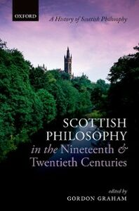 Foto Cover di Scottish Philosophy in the Nineteenth and Twentieth Centuries, Ebook inglese di  edito da OUP Oxford