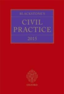 Ebook in inglese Blackstone's Civil Practice 2015 -, -