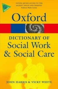 Ebook in inglese Dictionary of Social Work and Social Care Harris, John , White, Vicky
