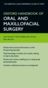 Ebook in inglese Oxford Handbook of Oral and Maxillofacial Surgery Cascarini, Luke , Gurney, Ben , Schilling, Clare