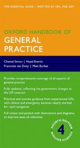 Ebook in inglese Oxford Handbook of General Practice Everitt, Hazel , Simon, Chantal , van Dorp, Francoise