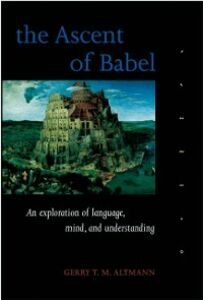 Ebook in inglese Ascent of Babel: An Exploration of Language, Mind, and Understanding Altmann, Gerry T. M.